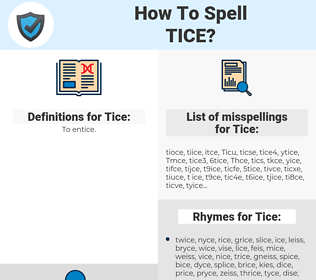 Tice, spellcheck Tice, how to spell Tice, how do you spell Tice, correct spelling for Tice