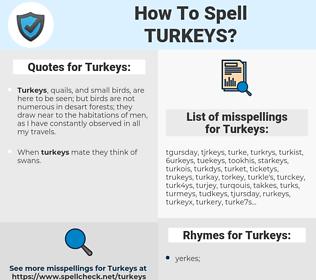 Turkeys, spellcheck Turkeys, how to spell Turkeys, how do you spell Turkeys, correct spelling for Turkeys