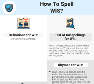 Wis, spellcheck Wis, how to spell Wis, how do you spell Wis, correct spelling for Wis
