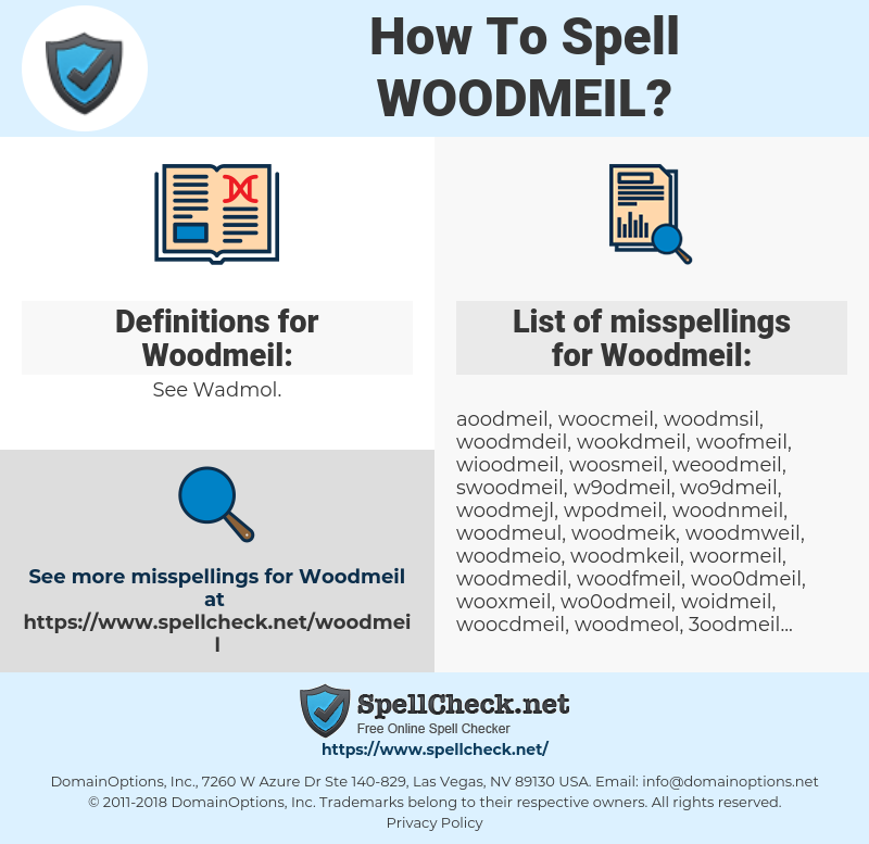 Woodmeil, spellcheck Woodmeil, how to spell Woodmeil, how do you spell Woodmeil, correct spelling for Woodmeil