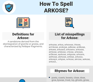 Arkose, spellcheck Arkose, how to spell Arkose, how do you spell Arkose, correct spelling for Arkose