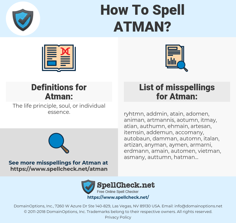 Atman, spellcheck Atman, how to spell Atman, how do you spell Atman, correct spelling for Atman