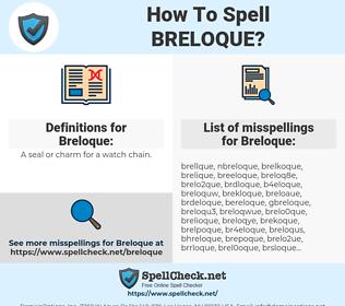 Breloque, spellcheck Breloque, how to spell Breloque, how do you spell Breloque, correct spelling for Breloque