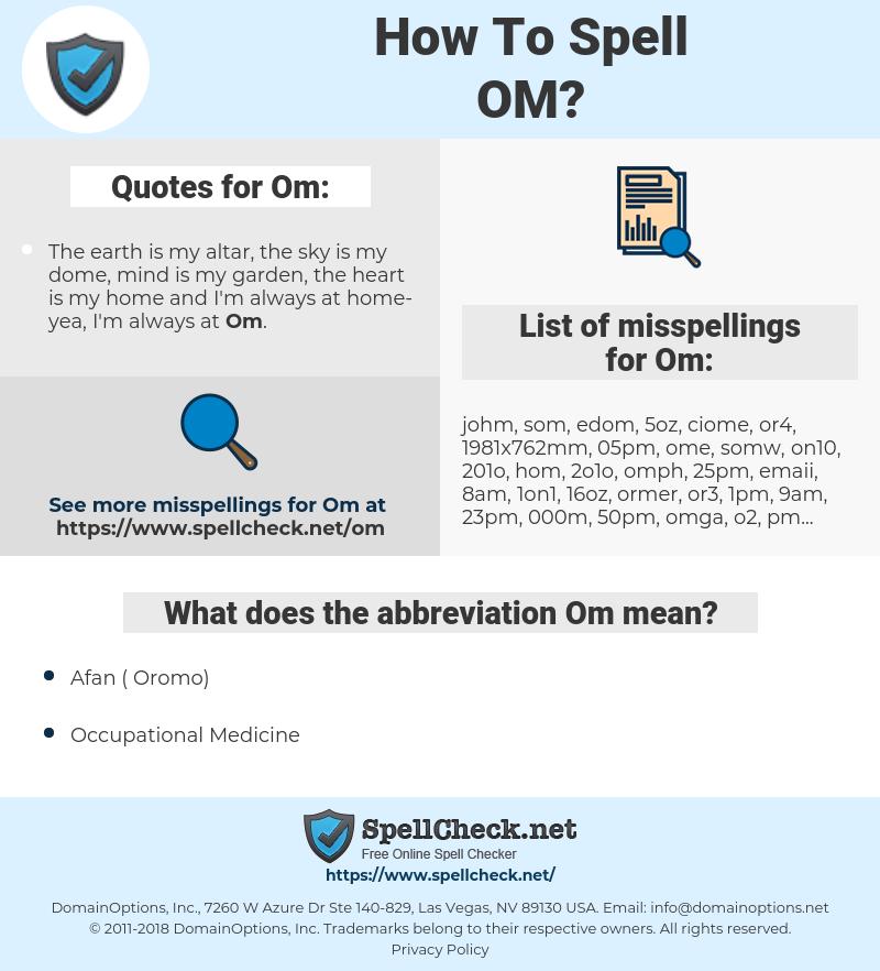 Om, spellcheck Om, how to spell Om, how do you spell Om, correct spelling for Om