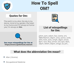Om, spellcheck Om, how to spell Om, how do you spell Om, correct spelling for Om