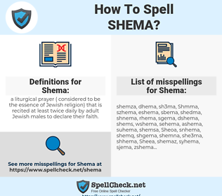 Shema, spellcheck Shema, how to spell Shema, how do you spell Shema, correct spelling for Shema