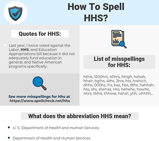 HHS, spellcheck HHS, how to spell HHS, how do you spell HHS, correct spelling for HHS