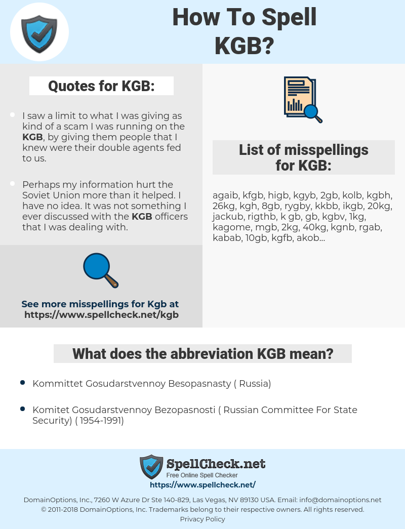 KGB, spellcheck KGB, how to spell KGB, how do you spell KGB, correct spelling for KGB