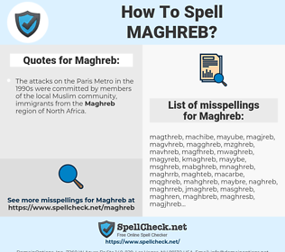 Maghreb, spellcheck Maghreb, how to spell Maghreb, how do you spell Maghreb, correct spelling for Maghreb