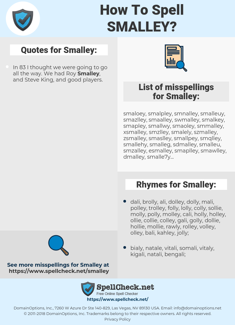 Smalley, spellcheck Smalley, how to spell Smalley, how do you spell Smalley, correct spelling for Smalley