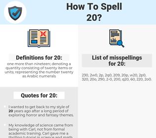 20, spellcheck 20, how to spell 20, how do you spell 20, correct spelling for 20