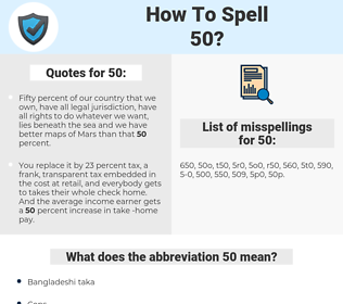50, spellcheck 50, how to spell 50, how do you spell 50, correct spelling for 50