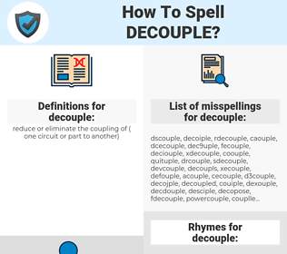 decouple, spellcheck decouple, how to spell decouple, how do you spell decouple, correct spelling for decouple