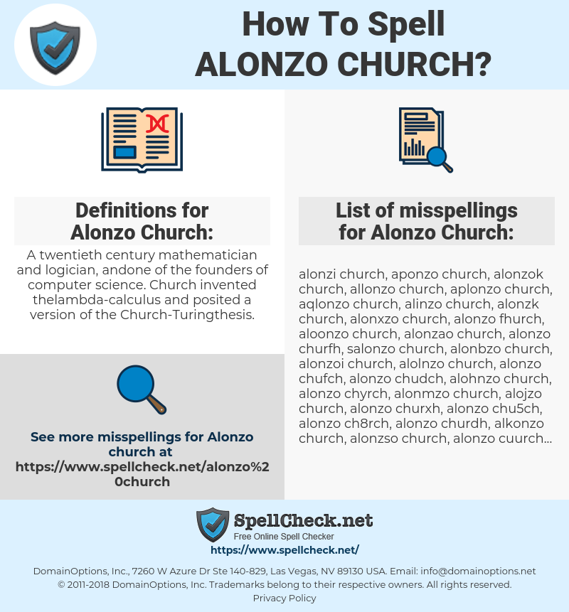 Alonzo Church, spellcheck Alonzo Church, how to spell Alonzo Church, how do you spell Alonzo Church, correct spelling for Alonzo Church