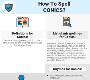 Conics, spellcheck Conics, how to spell Conics, how do you spell Conics, correct spelling for Conics