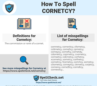 Cornetcy, spellcheck Cornetcy, how to spell Cornetcy, how do you spell Cornetcy, correct spelling for Cornetcy