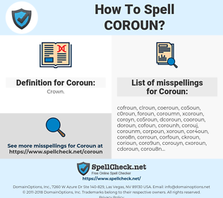 Coroun, spellcheck Coroun, how to spell Coroun, how do you spell Coroun, correct spelling for Coroun