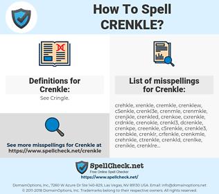 Crenkle, spellcheck Crenkle, how to spell Crenkle, how do you spell Crenkle, correct spelling for Crenkle
