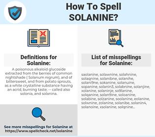 Solanine, spellcheck Solanine, how to spell Solanine, how do you spell Solanine, correct spelling for Solanine