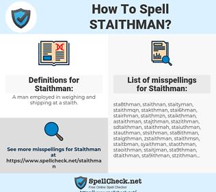 Staithman, spellcheck Staithman, how to spell Staithman, how do you spell Staithman, correct spelling for Staithman