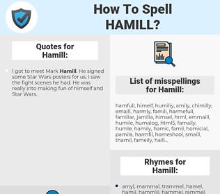 Hamill, spellcheck Hamill, how to spell Hamill, how do you spell Hamill, correct spelling for Hamill