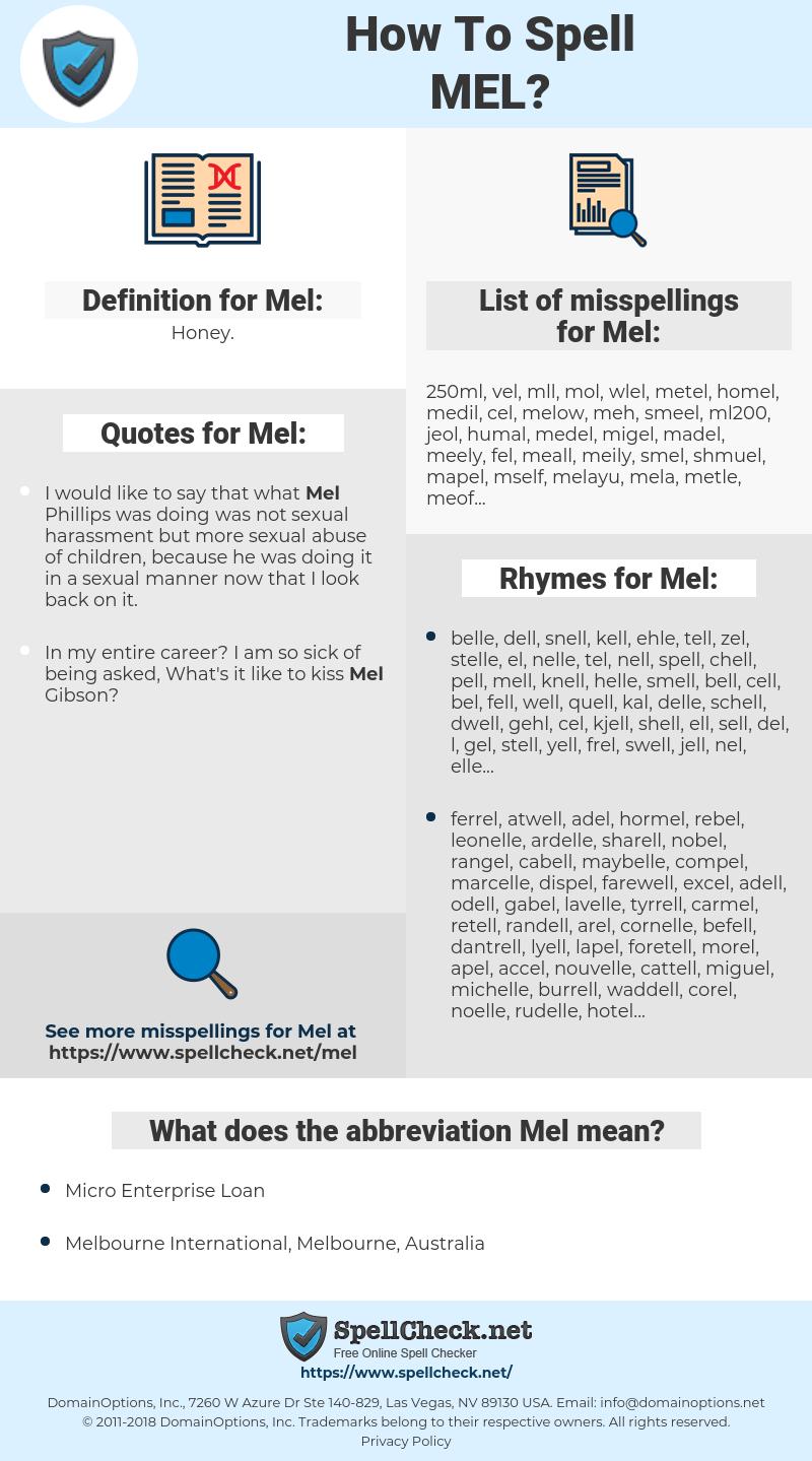 Mel, spellcheck Mel, how to spell Mel, how do you spell Mel, correct spelling for Mel