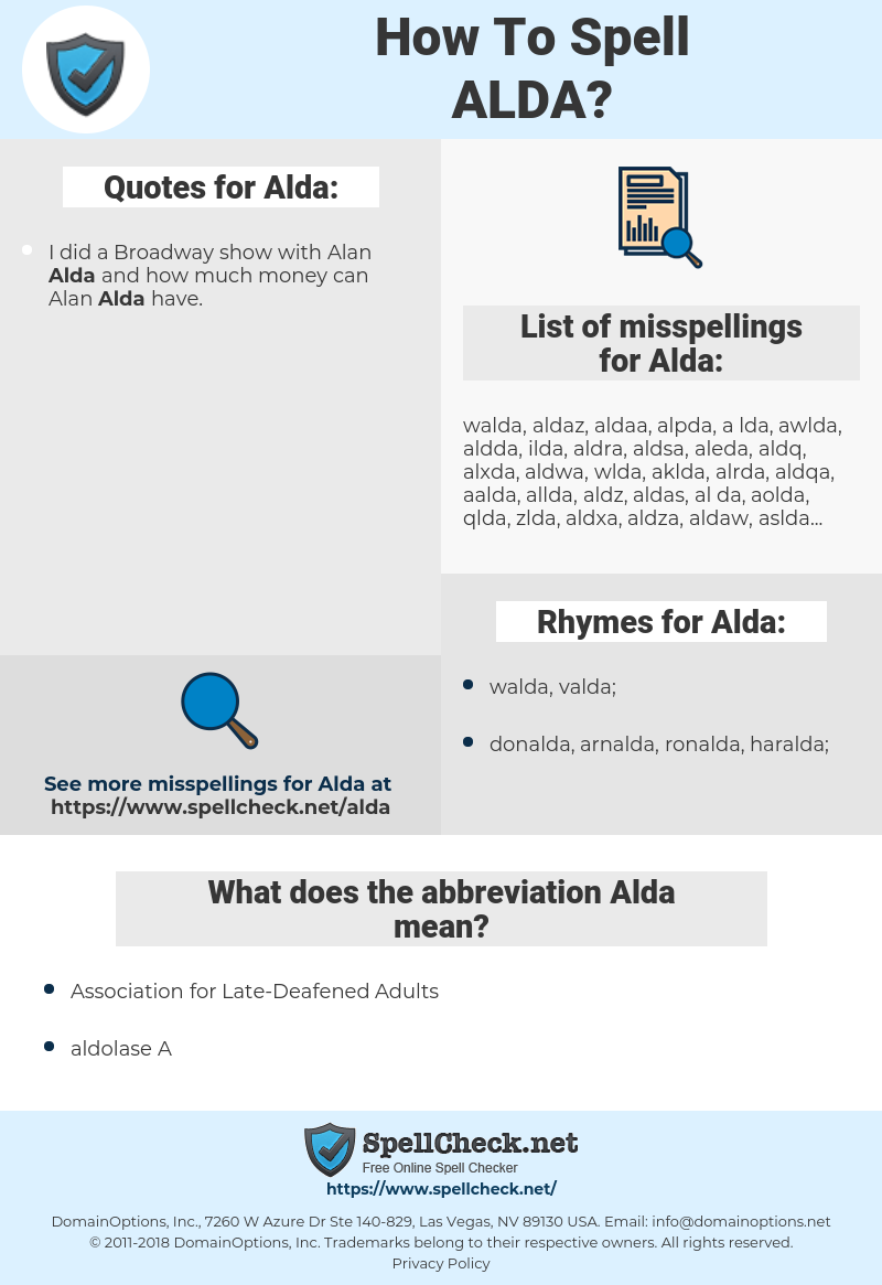 Alda, spellcheck Alda, how to spell Alda, how do you spell Alda, correct spelling for Alda