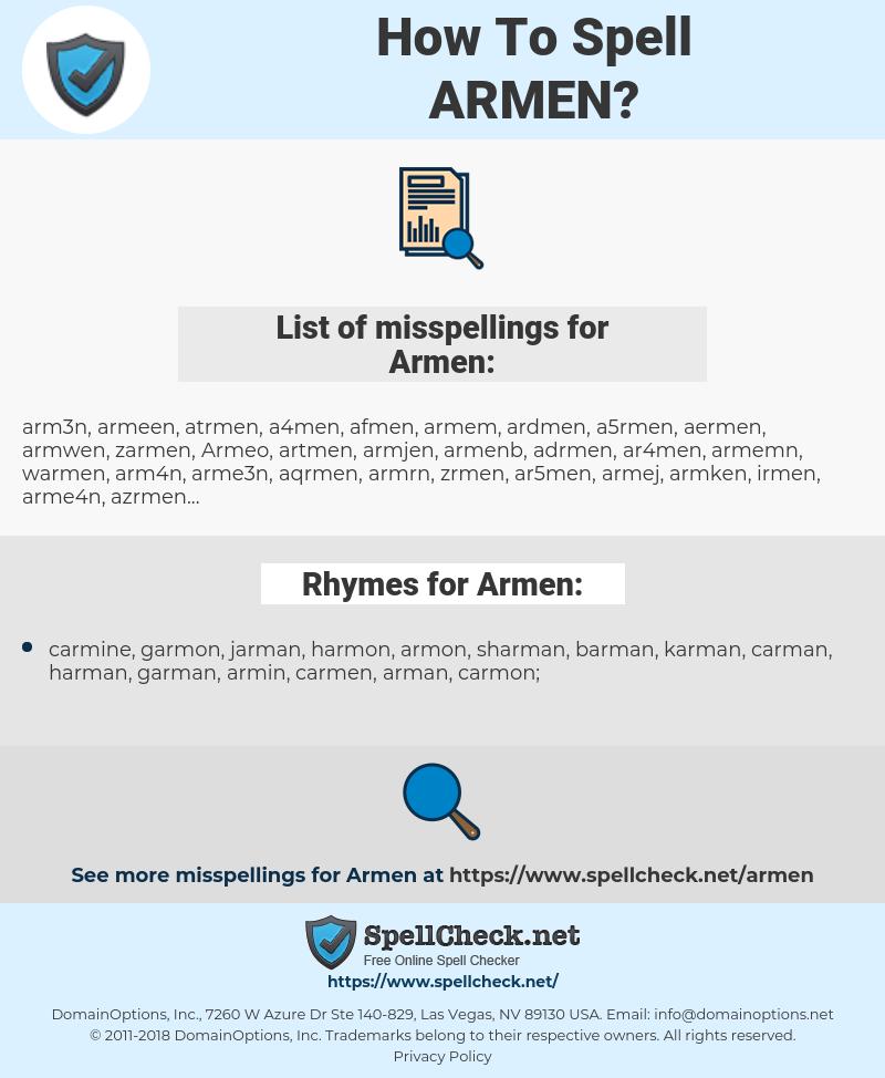 Armen, spellcheck Armen, how to spell Armen, how do you spell Armen, correct spelling for Armen