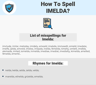 Imelda, spellcheck Imelda, how to spell Imelda, how do you spell Imelda, correct spelling for Imelda