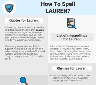 Lauren, spellcheck Lauren, how to spell Lauren, how do you spell Lauren, correct spelling for Lauren