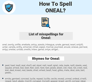 Oneal, spellcheck Oneal, how to spell Oneal, how do you spell Oneal, correct spelling for Oneal