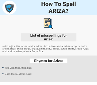 Ariza, spellcheck Ariza, how to spell Ariza, how do you spell Ariza, correct spelling for Ariza