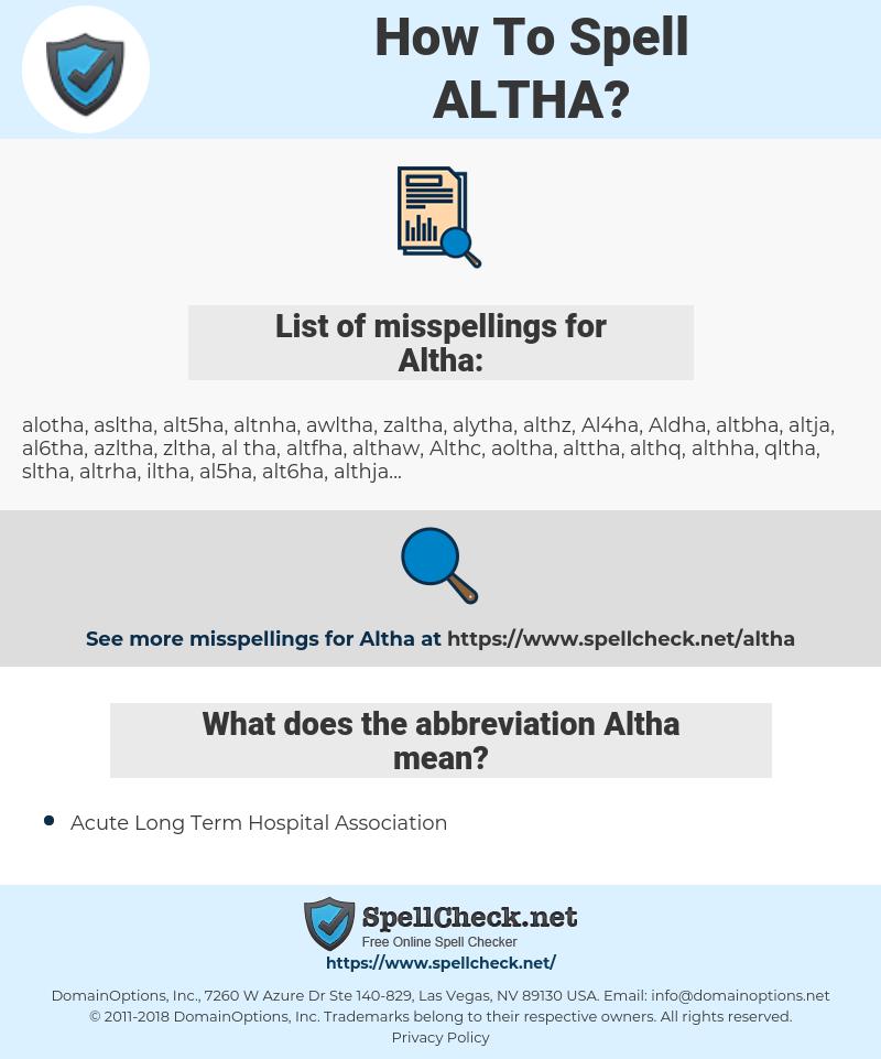 Altha, spellcheck Altha, how to spell Altha, how do you spell Altha, correct spelling for Altha