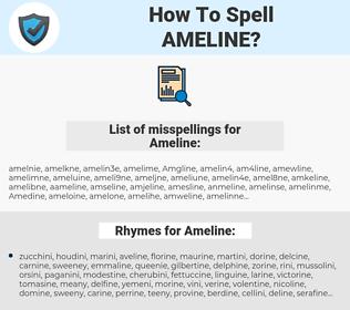 Ameline, spellcheck Ameline, how to spell Ameline, how do you spell Ameline, correct spelling for Ameline