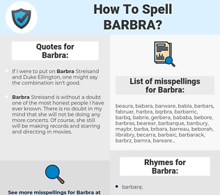 Barbra, spellcheck Barbra, how to spell Barbra, how do you spell Barbra, correct spelling for Barbra