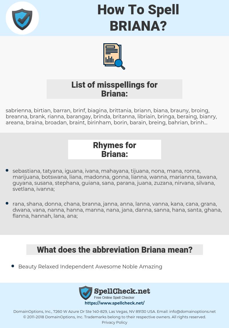Briana, spellcheck Briana, how to spell Briana, how do you spell Briana, correct spelling for Briana