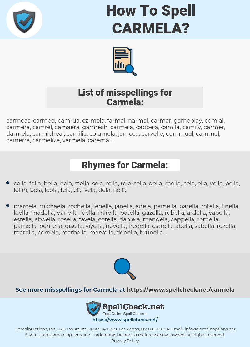 Carmela, spellcheck Carmela, how to spell Carmela, how do you spell Carmela, correct spelling for Carmela