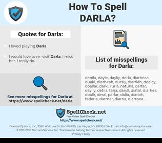 Darla, spellcheck Darla, how to spell Darla, how do you spell Darla, correct spelling for Darla