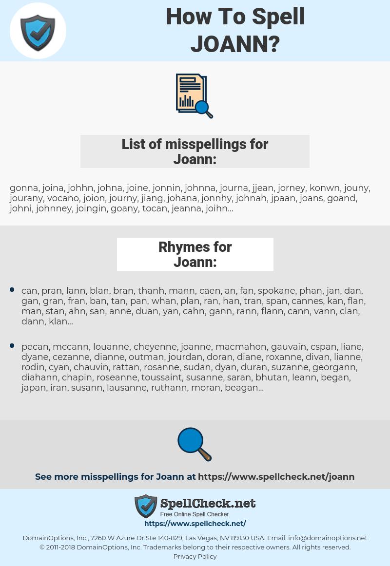 Joann, spellcheck Joann, how to spell Joann, how do you spell Joann, correct spelling for Joann