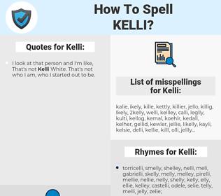 Kelli, spellcheck Kelli, how to spell Kelli, how do you spell Kelli, correct spelling for Kelli