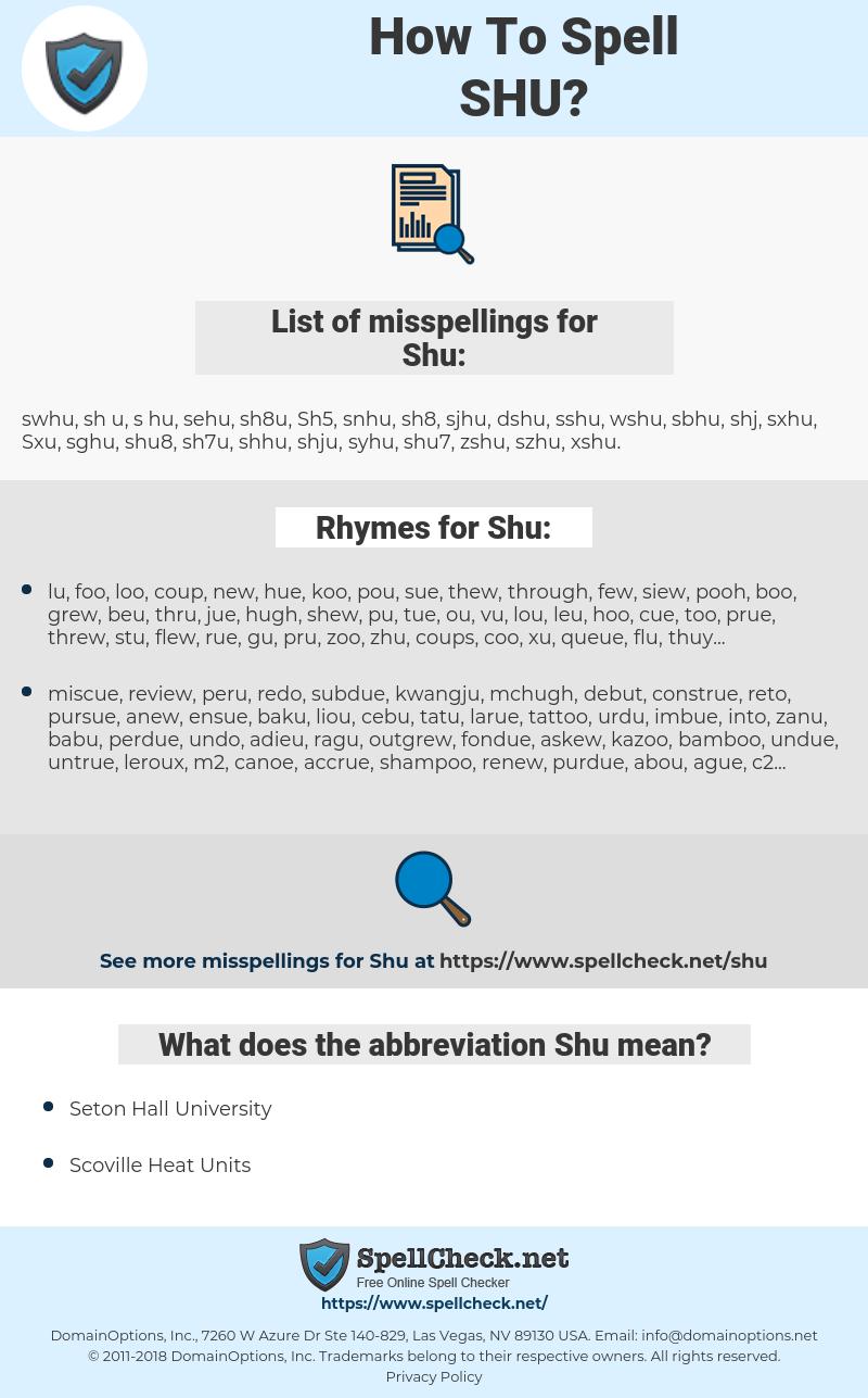 Shu, spellcheck Shu, how to spell Shu, how do you spell Shu, correct spelling for Shu