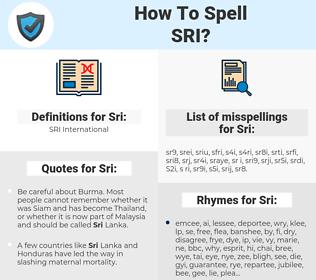 Sri, spellcheck Sri, how to spell Sri, how do you spell Sri, correct spelling for Sri