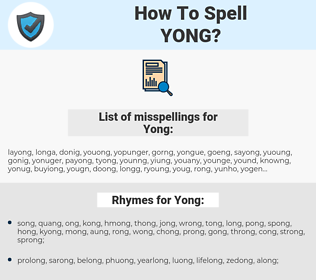 Yong, spellcheck Yong, how to spell Yong, how do you spell Yong, correct spelling for Yong