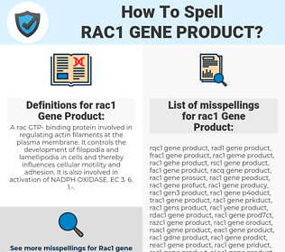 rac1 Gene Product, spellcheck rac1 Gene Product, how to spell rac1 Gene Product, how do you spell rac1 Gene Product, correct spelling for rac1 Gene Product