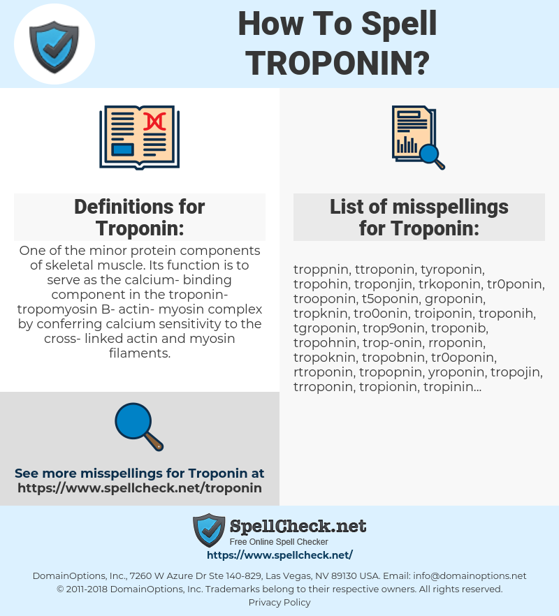 Troponin, spellcheck Troponin, how to spell Troponin, how do you spell Troponin, correct spelling for Troponin