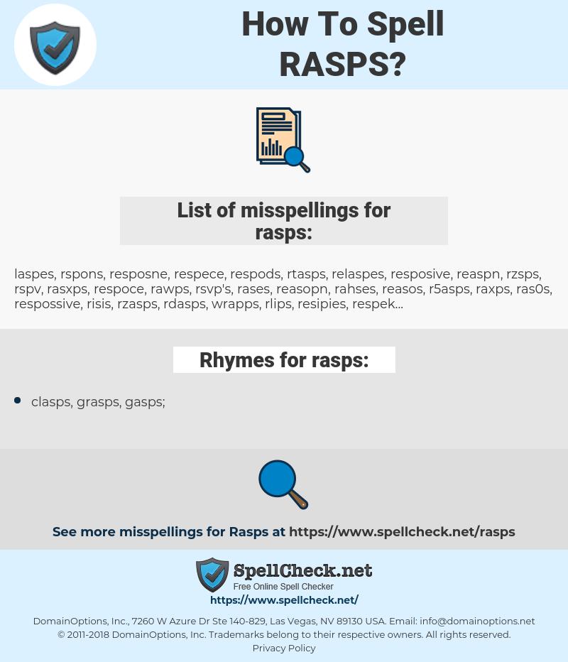 rasps, spellcheck rasps, how to spell rasps, how do you spell rasps, correct spelling for rasps