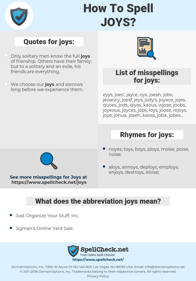 joys, spellcheck joys, how to spell joys, how do you spell joys, correct spelling for joys