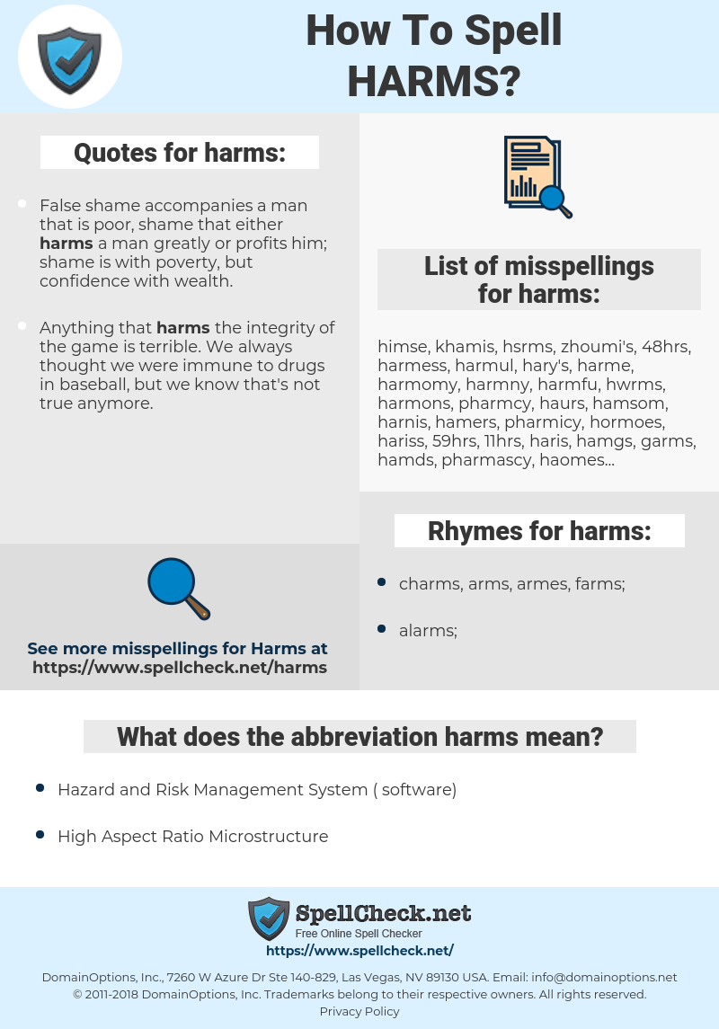 harms, spellcheck harms, how to spell harms, how do you spell harms, correct spelling for harms