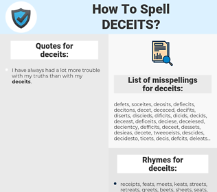 deceits, spellcheck deceits, how to spell deceits, how do you spell deceits, correct spelling for deceits