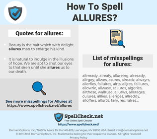 allures, spellcheck allures, how to spell allures, how do you spell allures, correct spelling for allures